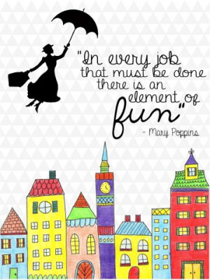 Mary Poppins Quote ~ free printable