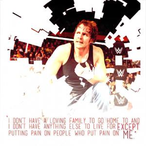 dean ambrose his best quotes part 7