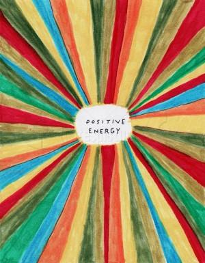 Positive Energy - Advice Quote