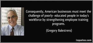 Consequently, American businesses must meet the challenge of poorly ...
