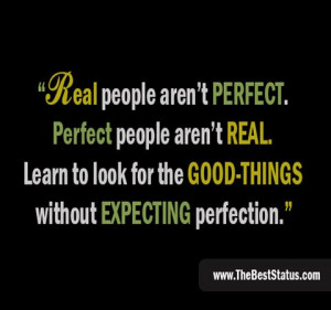 Real people aren't perfect