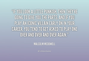 malcolm-mcdowell-quotes-if Clinic