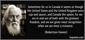 Sometimes for us in Canada it seems as though the United States and ...