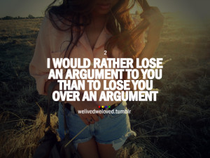 3734 notes tagged as welivedweloved quote quotes argument