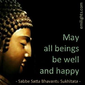 original quote sabbe satta bhavantu sukhitata buddha translated quote ...