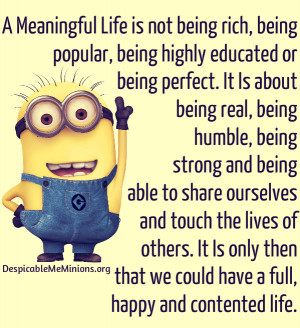 Minion Quotes – A Meaningful Life