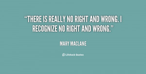 quote-Mary-MacLane-there-is-really-no-right-and-wrong-133947_1.png