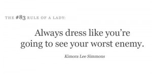 dress, kimora lee simmons, lady, quotes, rules, wisdom, words
