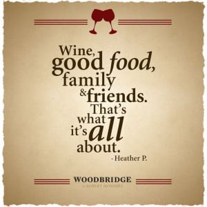 wine good # food # family and # friends that s what it s all about ...