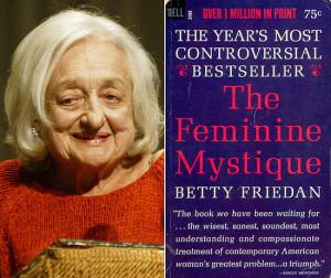 Betty Friedan The Feminine Mystique Quotes