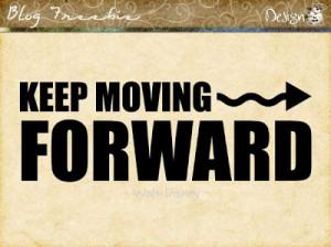 Wednesday SayingZ | Keep Moving Forward