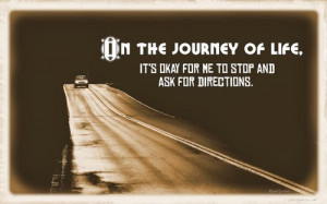 ... journey quotes, journey quotes, life quotes, inspirational life quotes