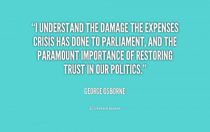 quote-George-Osborne-i-understand-the-damage-the-expenses-crisis ...