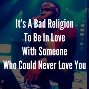 Rapper, frank ocean, quotes, sayings, to be in love, bad religion