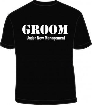 Under New Managment Groom T Shirt Husband Funny Wedding Gag Gift