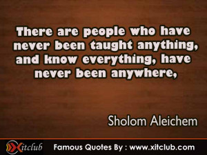 You Are Currently Browsing 15 Most Famous Quotes By Sholom Aleichem