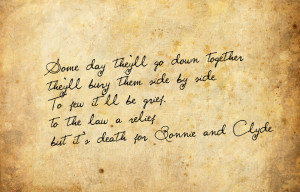 The Real Bonnie And Clyde Quotes bonnie and clyde by