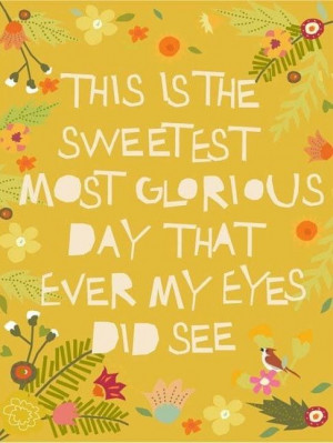 Day quote via Living Life at www.Facebook.com/KimmberlyFox.39
