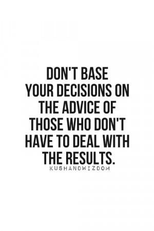 Decisions quote in Quotes