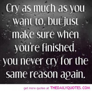 cry sad quotes break up quote pics quotes sayings pictures images Sad ...
