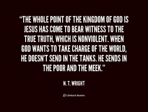 quote-N.-T.-Wright-the-whole-point-of-the-kingdom-of-216498.png