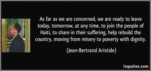 we are concerned, we are ready to leave today, tomorrow, at any time ...