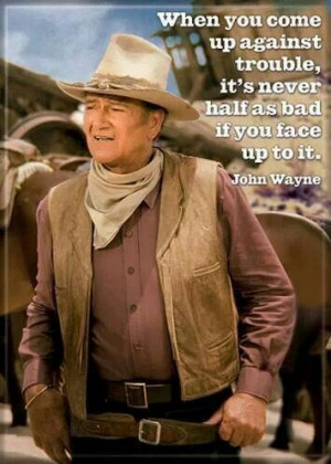 John Wayne ' The Duke ' words and quotes