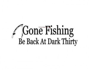 Gone Fishing Wall Decal Wall Art Vinyl Wall Lettering Sign Home Decor ...