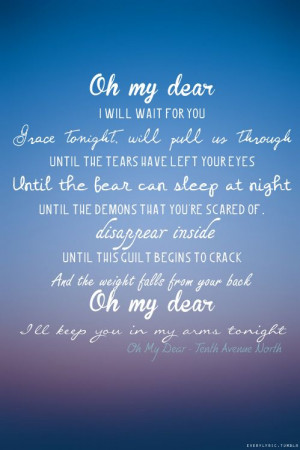 Tenth Avenue North- Oh My Dear. 'tis such a sweet song