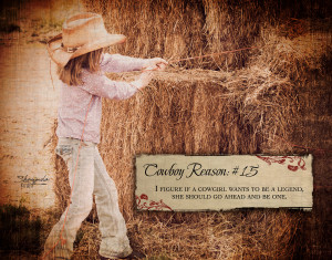 Cowgirl Love Quotes About...
