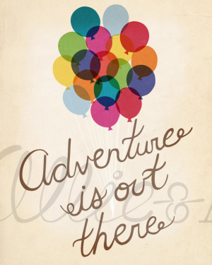 Adventure is Out There, up movie inspired, balloons, art print ...