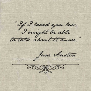 INSTANT DOWNLOAD - Jane Austen Love Quote Printable Transfer Image for ...