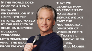 Bill Maher Quo...