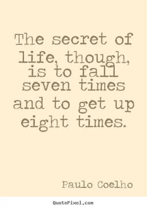 Paulo Coelho Picture Quotes...
