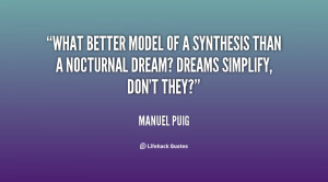 What better model of a synthesis than a nocturnal dream? Dreams ...