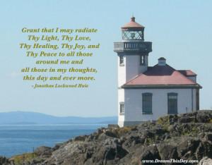 Grant That I May Radiate Thy Light , Thy Love ,