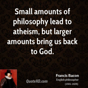 francis-bacon-philosopher-small-amounts-of-philosophy-lead-to-atheism ...
