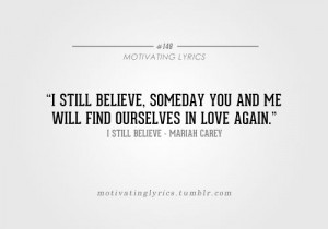 Carey: Motivation Phrases, Still Believe Mariah Carey, Amazing Quotes ...