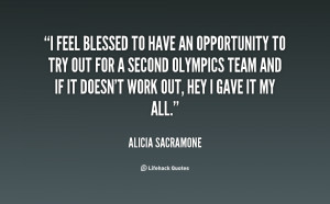 quote-Alicia-Sacramone-i-feel-blessed-to-have-an-opportunity-31200.png