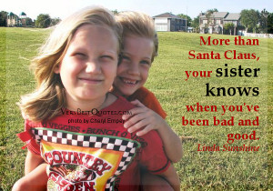 Your Sister knows – Cute Sister quotes