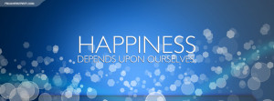 Inspirational Timeline cover on Happiness: Happiness depends upon ...