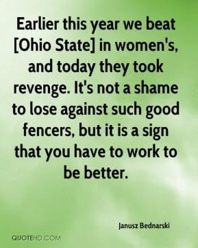 Earlier this year we beat [Ohio State] in women's, and today they took ...