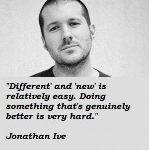 Jonathan ive famous quotes 3