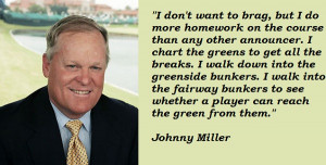 Johnny Miller's quote #1
