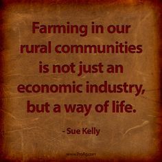 ProAg's resident Old Farmer ran across this quote and couldn't help ...