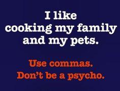 psycho. #geneabloggers #humor #punctuation Schools, Quotes, Grammar ...