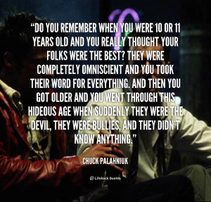 quote-Chuck-Palahniuk-do-you-remember-when-you-were-10-1-144819.png