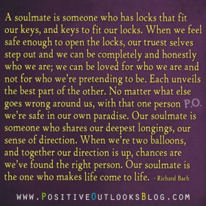 soulmate is someone who has locks that fit our keys... (expanded)