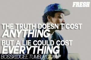 Wiz Khalifa Quotes About Lies Wiz khalifa quotes