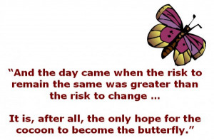 When the Risk to Remain the Same was Greater than the Risk to Change ...